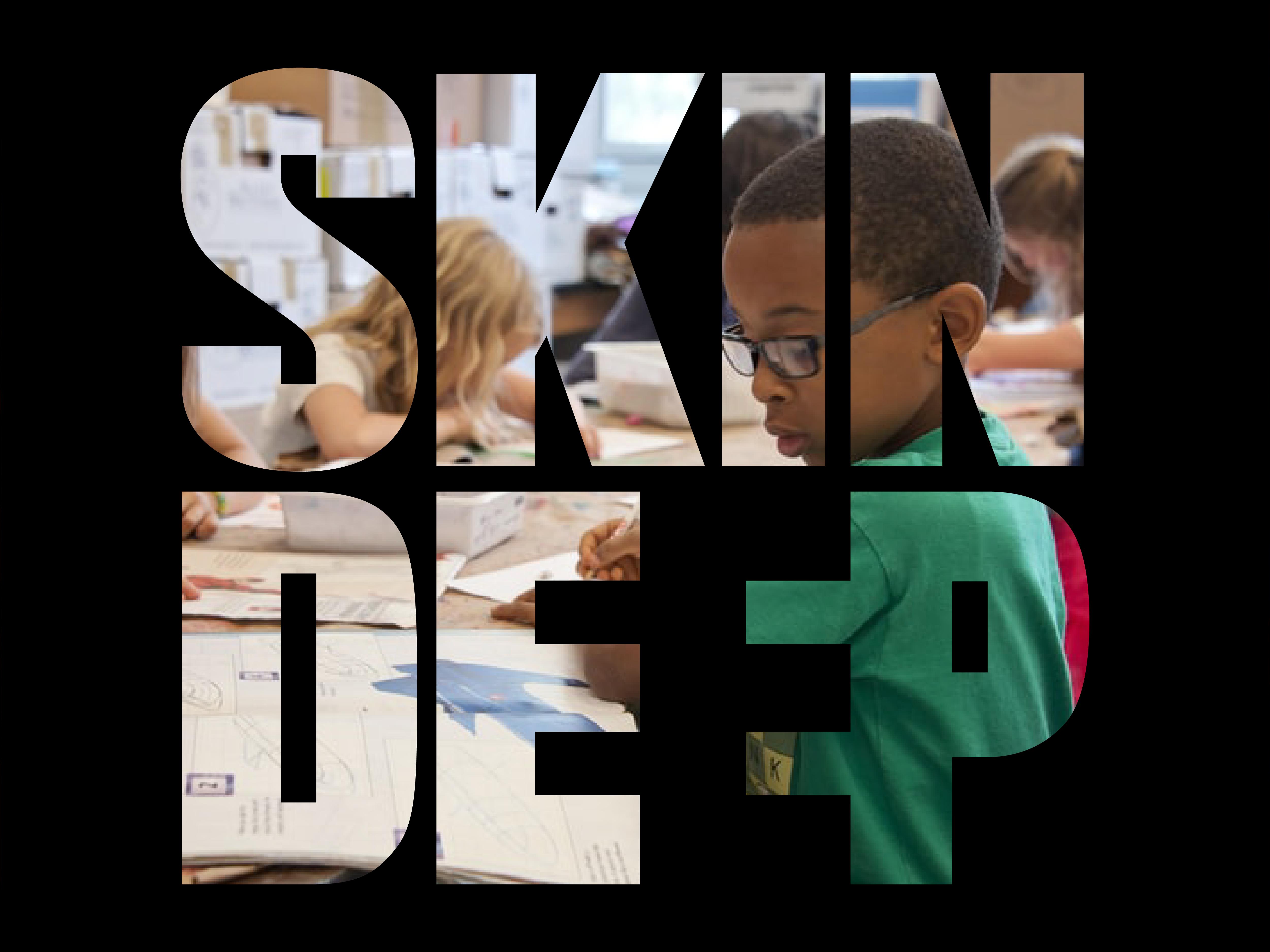 Skin Deep #17 – Kansen